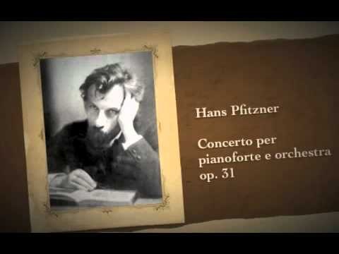 Hans Pfitzner Concerto per pianoforte e orchestra op. 31