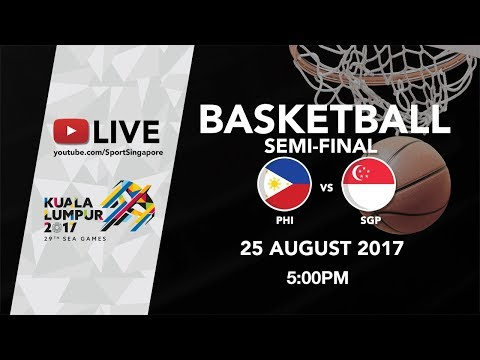 Basketball 🏀 Men's Semi-final match Philippines 🇵🇭 vs Singapore 🇸🇬 | 29th SEA Games 2017
