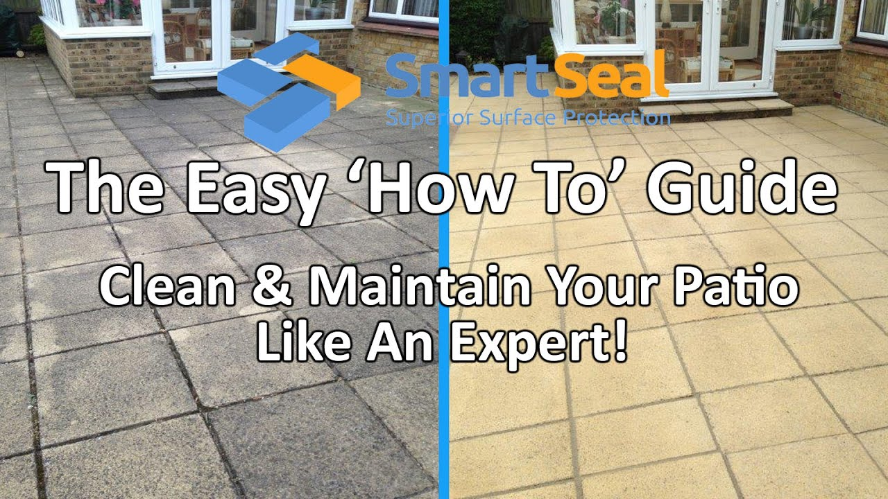 how to patio cleaning maintaining your patio like an expert