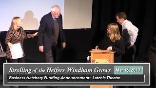 Bernie in Bratt: Windham Grows Funding Announcement 3/16/17