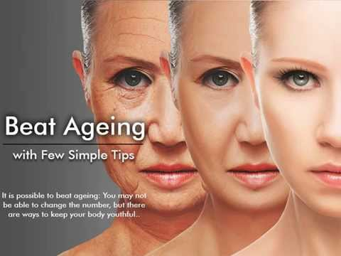 Secret Methods to Delay Ageing Process and You look Young and Beautiful