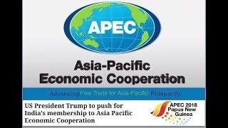 APEC (Asia Pacific Economic Cooperation) - India and APEC - एपेक संगठन क्या है?