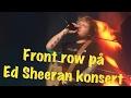 Køing og første rad på Ed Sheeran konsert II ItsMeMarina