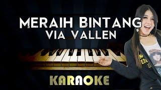 Meraih Bintang - Via VAllen   Piano Karaoke Version Instrumental Lyrics Cover Sing Along