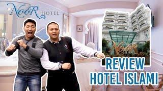 REVIEW HOTEL ISLAMI NOOR HOTEL - MEWAH BANGET