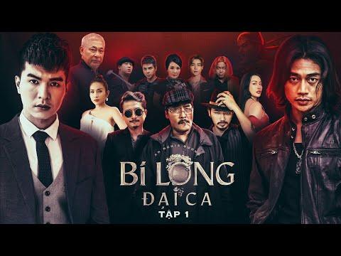 BI LONG ĐẠI CA Tập 1 | Hứa Minh Đạt, Khả Như, Steven Nguyễn, Lợi Trần | Phim giang hồ hay 2021
