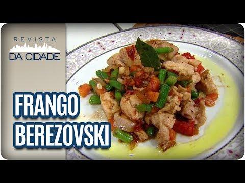 Receita De Frango Berezovsky - Revista Da Cidade (18/10/2017)