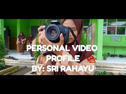 PERSONAL VIDEO PROFILE BY SRI RAHAYU
