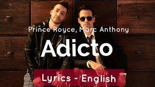 Prince Royce, Marc Anthony - Adicto  S English