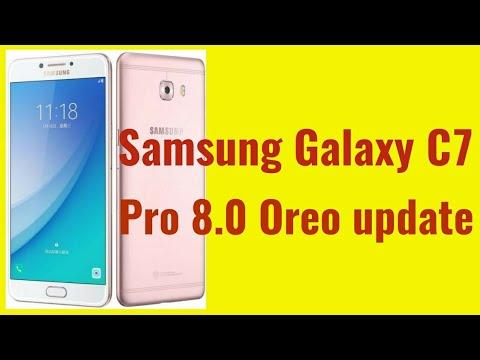 Samsung galaxy c7 Pro oreo update | Download Galaxy c7 pro 8 0 Oreo update