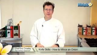 Knife Skills - How to Mince an Onion