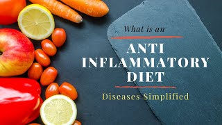 What is an anti inflammatory diet?