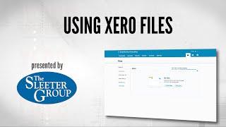 managing xero source documentation using xero files
