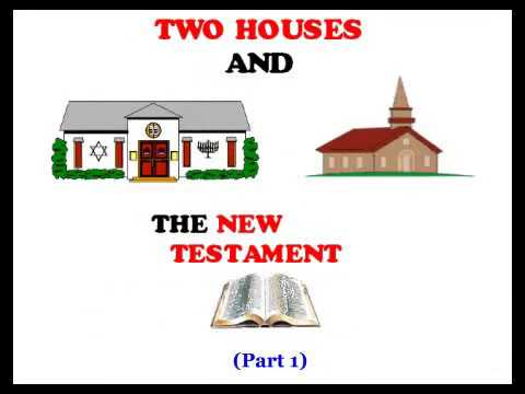 Two Houses And The New Testament (Part 1 Of 8) By Eddie Chumney (HHMI)