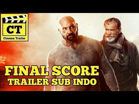 Final Score (2018) TRAILER SUB INDO