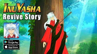 Inuyasha: Revive Story - RPG Beta Gameplay (Android/IOS)