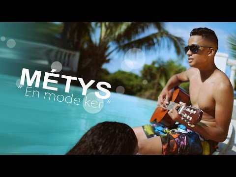 METYS - En mode ker (CLIP OFFICIEL)