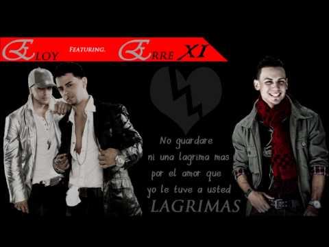 erre xi feat eloy lagrimas