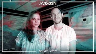 Jammin' con Savoir Adore