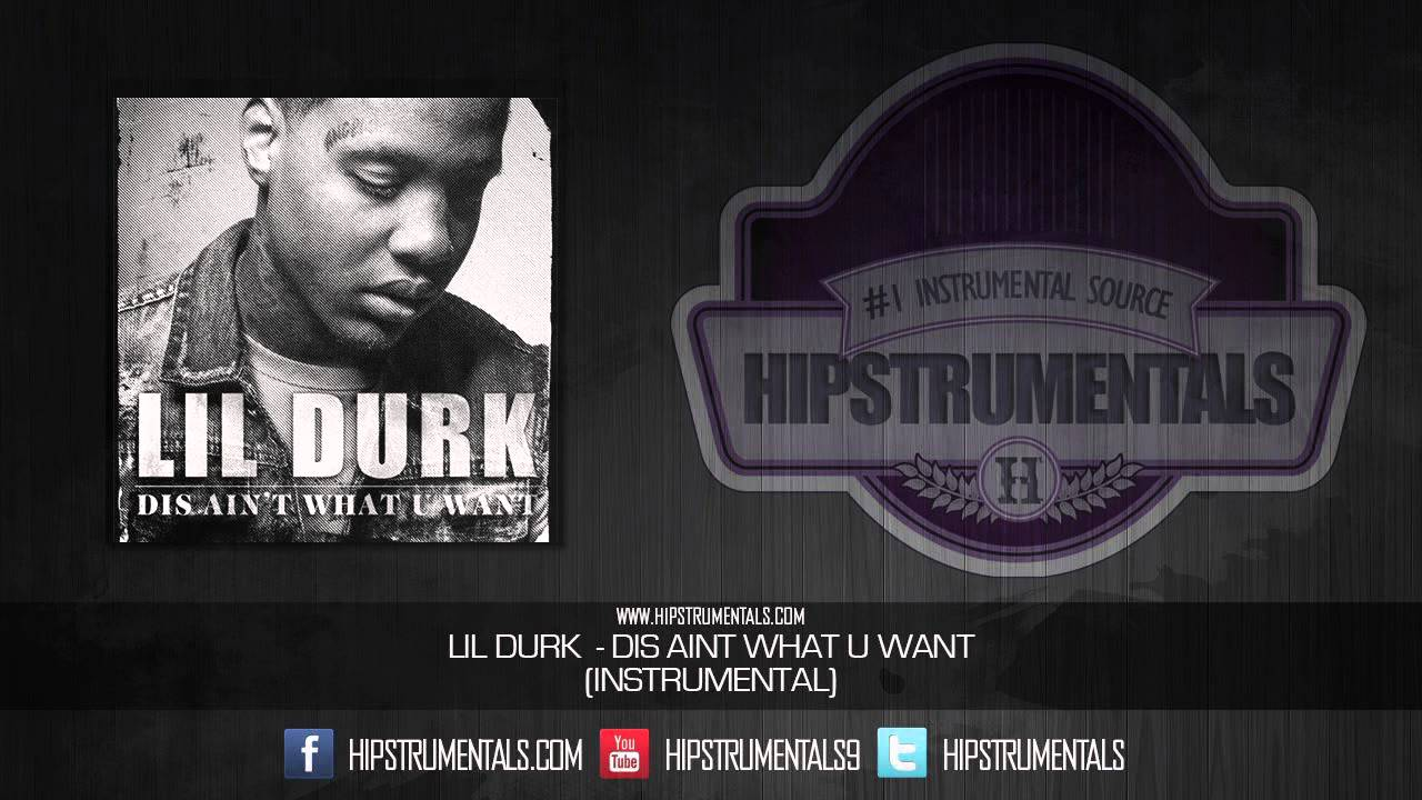 lil durk dis aint what you want instrumental