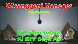 Download lagu Audio Mp3 Wayang Kulit Ki Anom Suroto Lakon Wisanggeni Maneges Full MP3