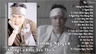 Jimmy Nguyễn   Những Ca Khúc Yêu Thích P 2