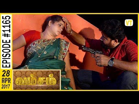 Vamsam - வம்சம் | Tamil Serial | Sun TV |  Epi 1165 | 28/04/2017