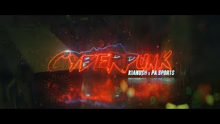 KIANUSH x PA SPORTS - CYBERPUNK (prod. by Chrizmatic & Chekaa)