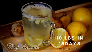 Jamaican Ginger and Lemon Tea | Lose Up To 10 Lbs in 15 Days | Weight Loss Drink !