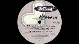 DJ Sneak - U Can't Hide From Your Bud (Defiant Records 1997)