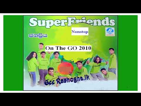 Super Friends - On the go (Nonstop 2010) video download