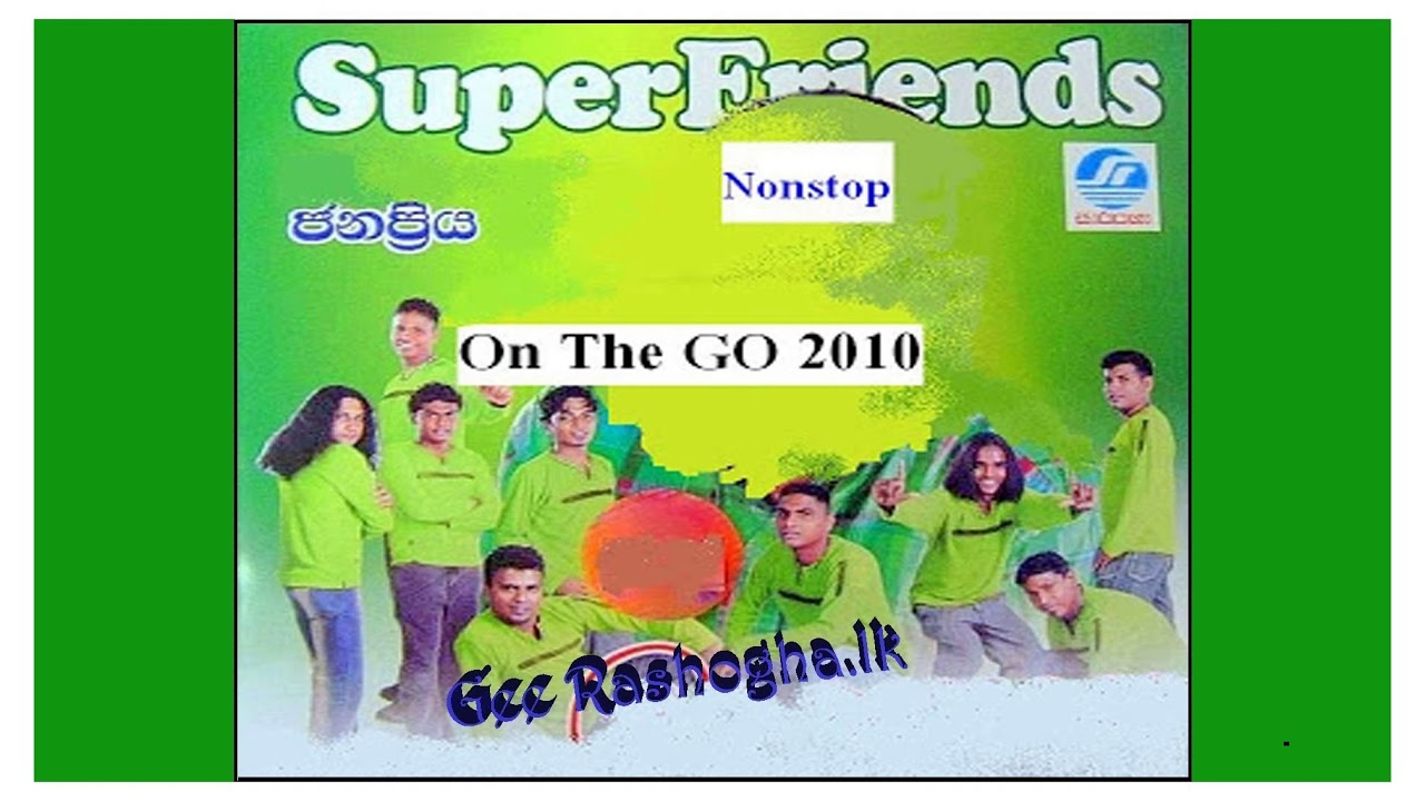 Download Super Friends - On the go (Nonstop 2010)