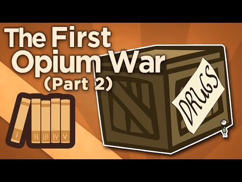 First Opium War - The Righteous Minister - Extra History - #2
