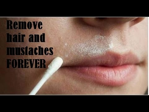 Remove hair and mustaches FOREVER