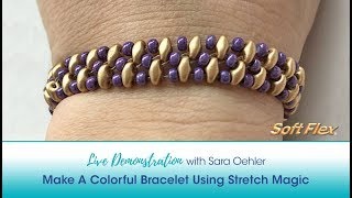 Live Demonstration with Sara Oehler: Make A Colorful Bracelet with Stretch Magic