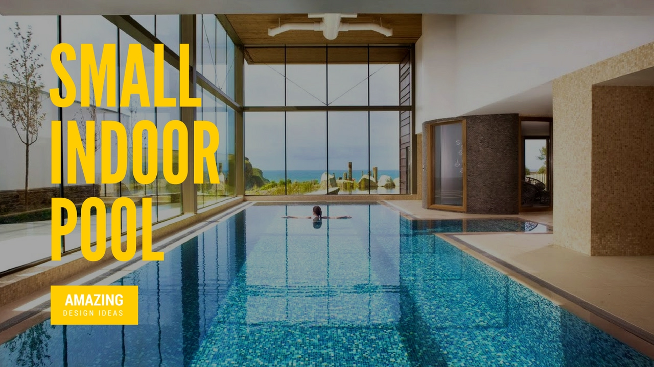 Small Indoor Pool Designs - YouTube