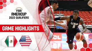 Mexico - USA | Highlights - FIBA AmeriCup 2022 Qualifiers