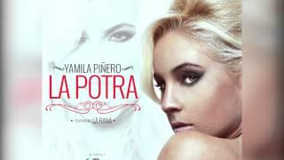 Yamila Piñero Ft La Rana - La Potra | Audio Oficial