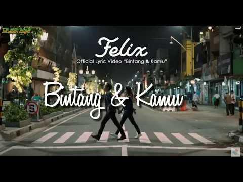 Felix Irwan - Bintang & Kamu Lirik