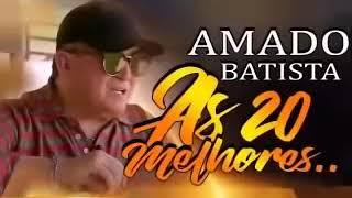 AMADO BATISTA GRANDES SUCESSOS PRÁ RECORDAR 1 1