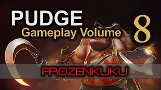 Frozenkuku PUDGE | DOTA 2 Gameplays Volume 8