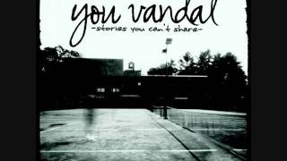 Watch You Vandal Once video