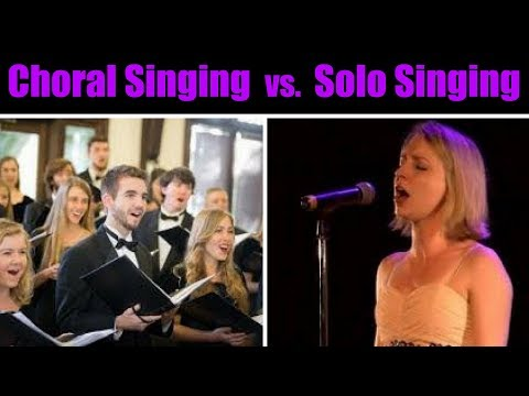 CHORAL SINGING vs. SOLO SINGING with Jeff Costello