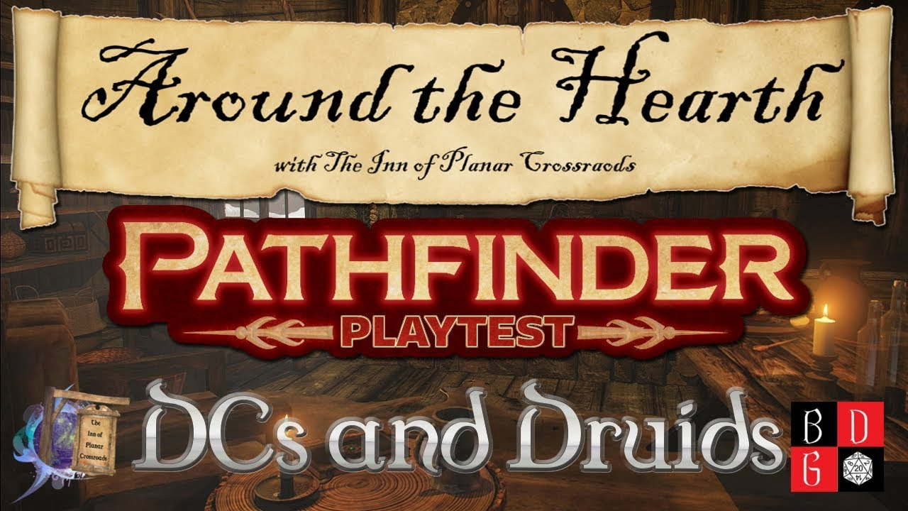 Pathfinder Second Edition Playtest - DCs and Druids