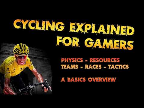 Cycling Explained For Gamers (The Basics)