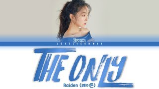 Gambar cover Raiden (레이든) – The Only (feat. Irene (아이린) of Red Velvet) Lyrics (Color Coded Han/Rom/Eng)