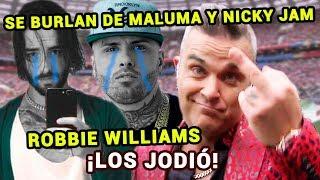 Se burlan de Maluma y Nicky Jam por presentación de Robbie Williams en el Mundial