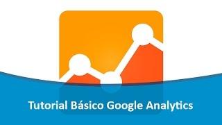 Tutorial Básico Google Analytics para Iniciantes em Português  - O que é e Como Usar