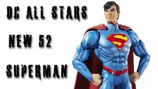 Dcuc all stars new 52 superman figure review