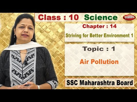 class 10 | Science 1 | Chapter 14 | Enviroment 1 | Topic 1 | Air Pollution